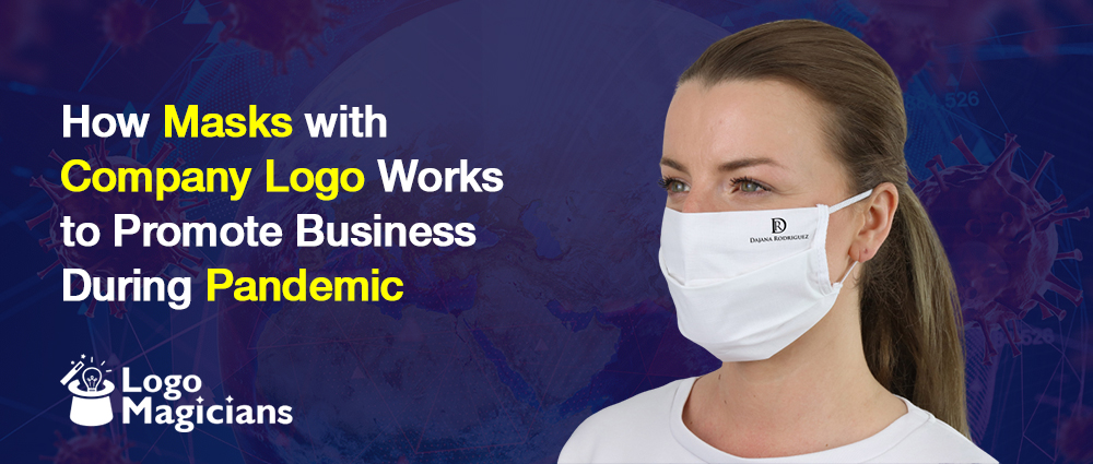 How Masks with Company Logo Works to Promote Business During Pandemic