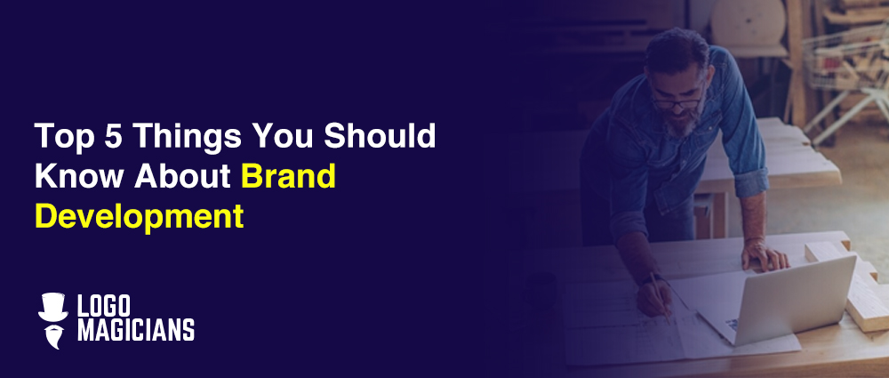 Top-5-Things-You-Should-Know-About-Brand-Development