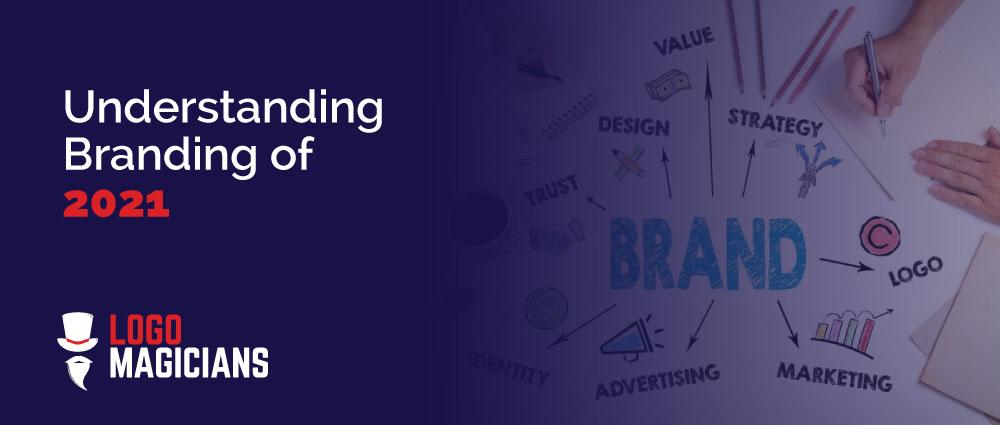 understanding-branding-of-2021