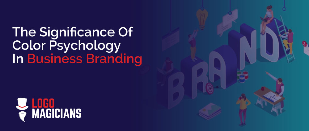 The Significance Of Color Psychology In Business Branding