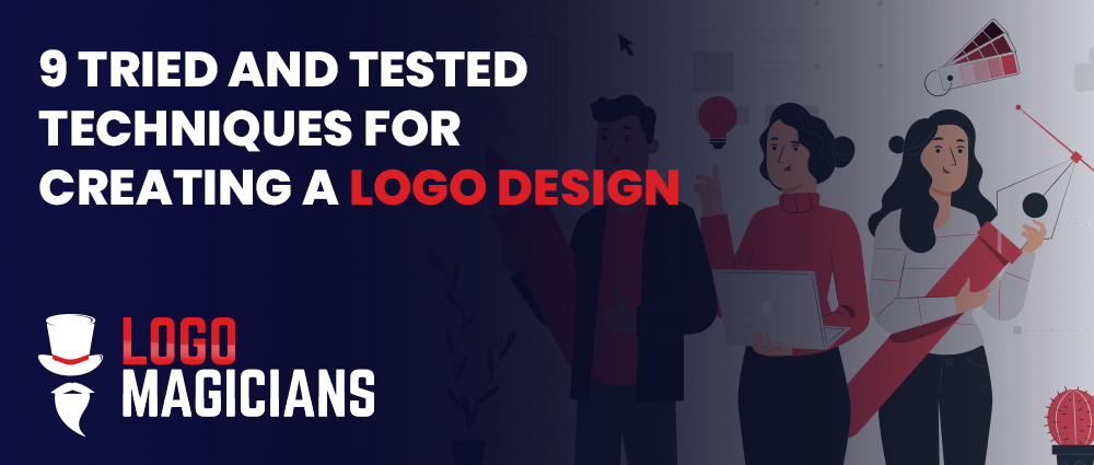 9 Tried And Tested Techniques For Creating A Logo Design